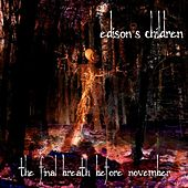 Play & Download The Final Breath Before November by Edison's Children | Napster