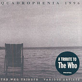 Play & Download Quadrophenia: A Tribute to the Who by Various Artists | Napster
