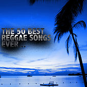 Play & Download The 50 Best Reggae Songs Ever by Various Artists | Napster