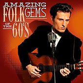 Amazing Folk Gems Of The 60s by Various Artists