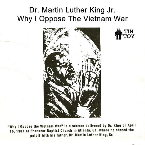 Play & Download Why I Oppose the Vietnam War by Martin Luther King, Jr. | Napster