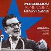 ¡Venceremos! (Homenaje a Salvador Allende) by Various Artists