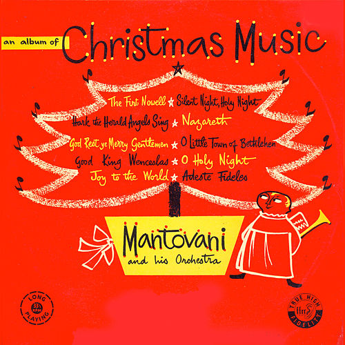 Play & Download An Album of Christmas Music by Mantovani & His Orchestra | Napster