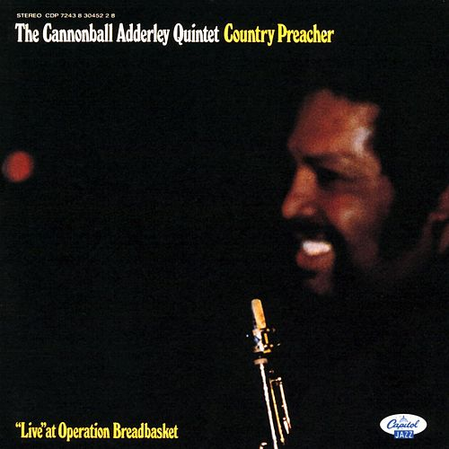 Play & Download Country Preacher by Cannonball Adderley | Napster