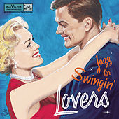 Play & Download Jazz For Swingin' Lovers by Various Artists | Napster