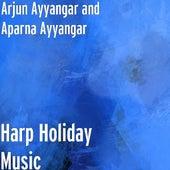Harp Holiday Music de Arjun Ayyangar and Aparna Ayyangar