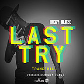 Play & Download Last Try - Single by Ricky Blaze | Napster