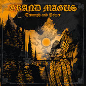 Play & Download Triumph and Power by Grand Magus | Napster