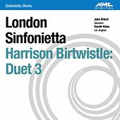 Birtwistle: Duet 3 by John Orford and Gareth Hulse