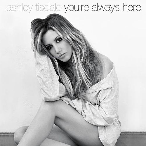 Play & Download You're Always Here by Ashley Tisdale | Napster