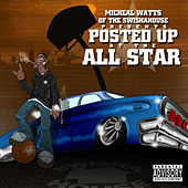 Play & Download Posted up at the All Star by Michael