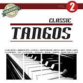 Play & Download Classic Tangos Vol. 2 by Various Artists | Napster