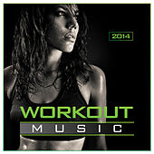 Play & Download Workout Music 2014 by Various Artists | Napster