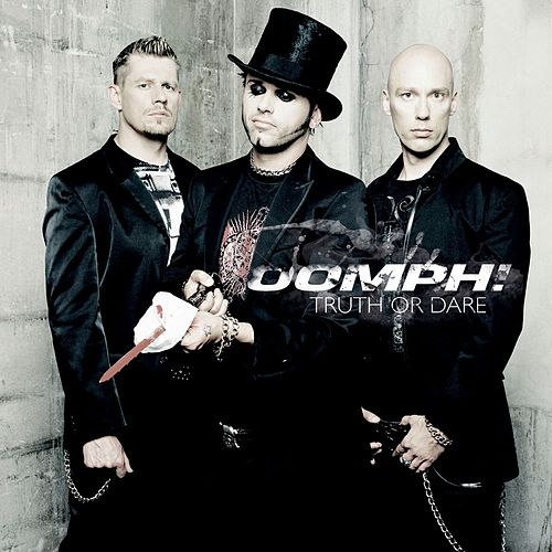 Play & Download Truth Or Dare by Oomph | Napster