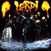 Play & Download The Arockalypse by Lordi | Napster
