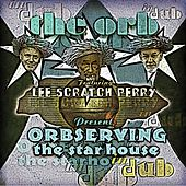 Orbserving The Star House In Dub by The Orb