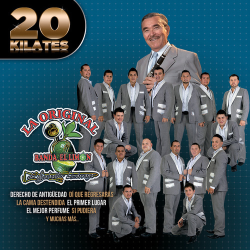 Play & Download 20 Kilates by La Original Banda El Limon de Salvador Lizárraga | Napster