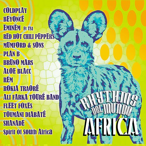 Play & Download Africa by Rhythms Del Mundo | Napster
