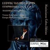 Play & Download Beethoven: Symphonies No. 1, 2 & 4 by Maximianno Cobra | Napster