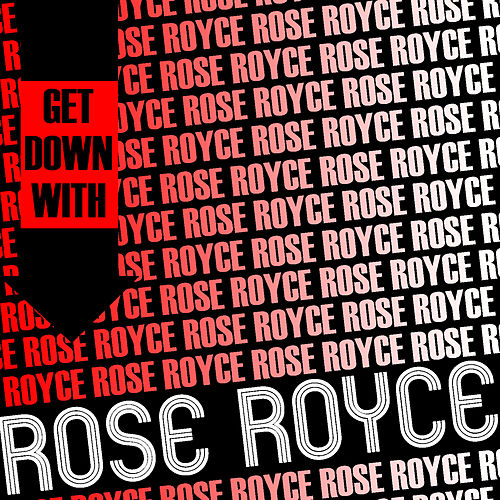 Play & Download Get Down with Rose Royce (Live) by Rose Royce | Napster