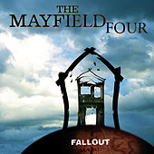 Play & Download Fallout by The Mayfield Four | Napster