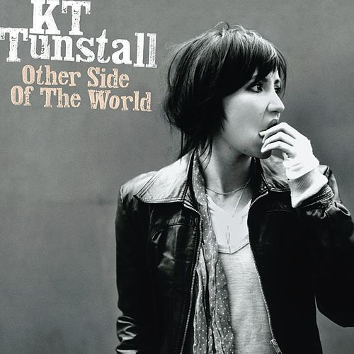 Other Side Of The World by KT Tunstall