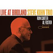 Play & Download Steve Kuhn Trio Live at Birdland by Steve Kuhn | Napster