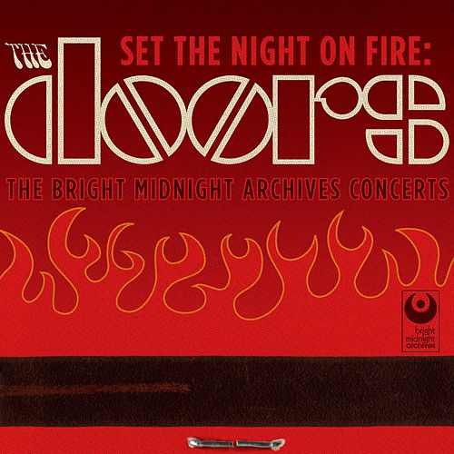 Play & Download Set The Night On Fire: The Doors by The Doors | Napster