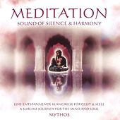 Play & Download Meditation Sound of Silence & Harmony by Mythos | Napster