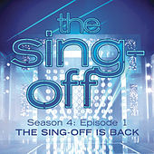The Sing-Off: Season 4, Episode 1- The Sing-Off Is Back by Various Artists