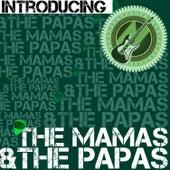 Introducing the Mamas & The Papas (Live) von The Mamas & The Papas