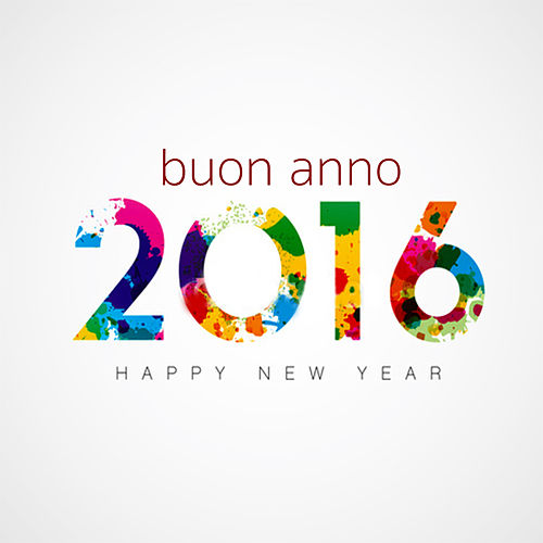 Play & Download Buon Anno! Benvenuto 2014 by Various Artists | Napster