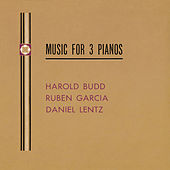 Play & Download Music For Three Pianos by Harold Budd | Napster