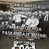 Funky Battle - Round 1 (Mario Ochoa vs. Paskal Daze vs. Zenbi) - Single by Various Artists