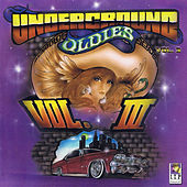Play & Download Underground Oldies Vol. 3 by Various Artists | Napster