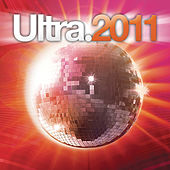 Play & Download Ultra 2011 by Various Artists | Napster