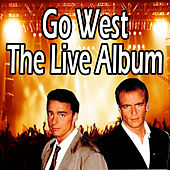 Go West The Live Album by Go West