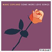 Some More Love Songs by Marc Copland