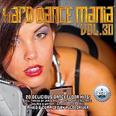 Play & Download Hard Dance Mania 30 by Various Artists | Napster