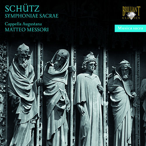 Play & Download Schütz: Symphoniae Sacrae by Matteo Messori | Napster