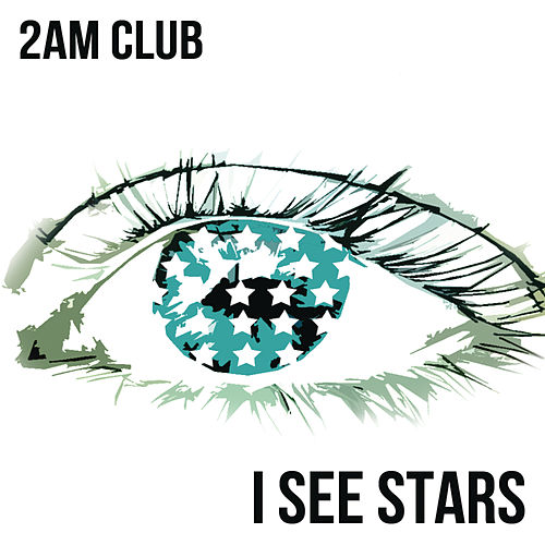 Play & Download I See Stars by 2AM Club | Napster