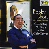 Play & Download Celebrating 30 Years at the Cafe Carlyle by Bobby Short | Napster