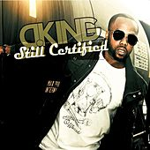 Play & Download Still Certified by D King | Napster