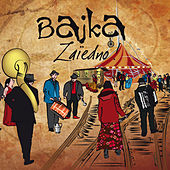 Play & Download Zaïedno ! by Bajka | Napster