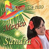 Play & Download De Polonaise nao Mexico by Sandra | Napster