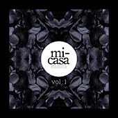 Play & Download Mi-Casa Musica, Vol. 1 by Various Artists | Napster