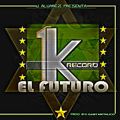 Play & Download 1k el Futuro by Various Artists | Napster