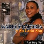 Asi Soy Yo by Maria Victoria