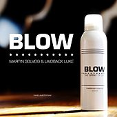 Play & Download Blow by Laidback Luke | Napster