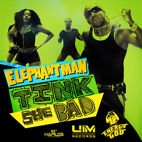Play & Download Tink She Bad - Single by Elephant Man | Napster
